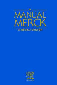(11ª ED) MANUAL MERCK DE DIAGNOSTICO Y TERAPEUTICA, EL