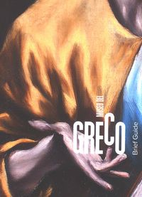 MUSEO DEL GRECO - BRIEF GUIDE