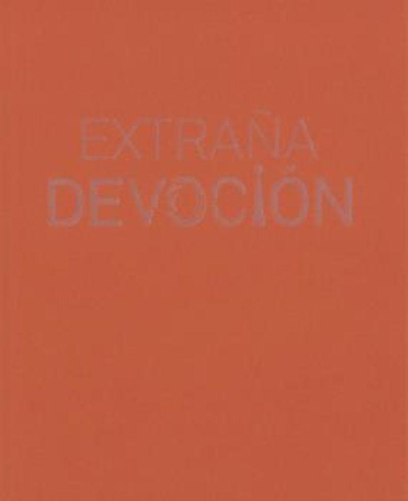 EXTRAÑA DEVOCION