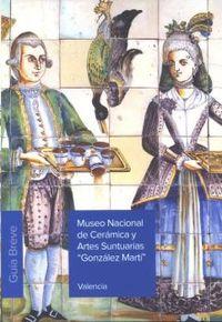 MUSEO NACIONAL DE CERAMICA Y ARTES SUNTUARIAS GONZALEZ MARTI