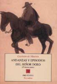 Andanzas Y Episodios Del Señor Doro I - Gustavo De Maeztu