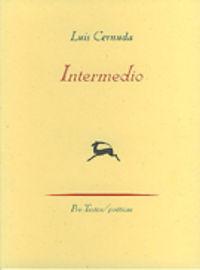 Intermedio - Luis Cernuda