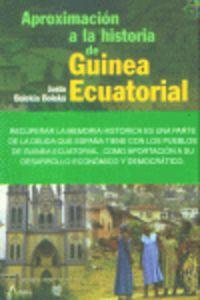 Aproximacion A La Historia De Guinea Ecuatorial - Justo Bolekia Boleka