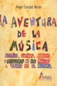 AVENTURA DE LA MUSICA, LA