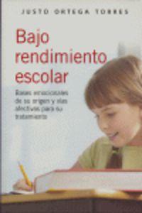 BAJO RENDIMIENTO ESCOLAR. BASES EMOCIONALES DE SU ORIGEN Y VIAS AFEC