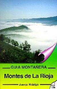 Montes De La Rioja - Guia Montañera - Juanjo Hidalgo