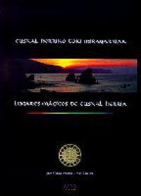 EUSKAL HERRIKO TOKI MIRAGARRIAK / LUGARES MAGICOS DE EUSKAL HERRIA