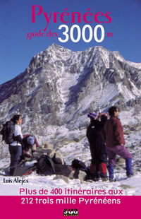PYRENEES - GUIDE DES 3000 METRES