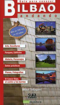 Guia Para Conocer Bilbao Andando - Mikel Tellagorri