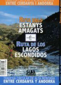 RUTA DELS ESTANYS AMAGATS / RUTA DE LOS LAGOS ESCONDIDOS (+MAPA)