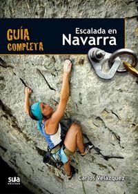 Escalada En Navarra - Guia Completa - Carlos Velazquez