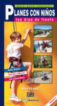 Planes Con Niños - Los Dias De Fiesta 2 - Mikel Tellagorri