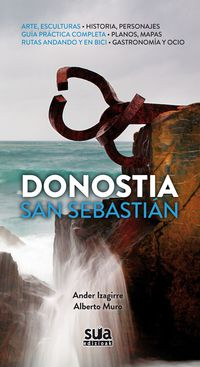 Donostia / San Sebastian - Ander Izagirre / Alberto Muro