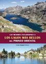 Las mejores excursiones a los lagos mas bellos del pirineo oriental - Yvette Delgado Perera