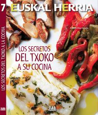 Los secretos del txoko a tu cocina - Andoni Diaz Urrutia