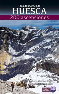 GUIA DE MONTES DE HUESCA - 200 ASCENSIONES