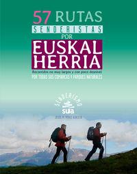 57 Rutas Senderistas Por Euskal Herria - Jesus Mari Perez Azaceta