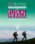 57 Rutas Senderistas Por Euskal Herria - Jesus M. Perez Azaceta