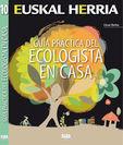 Guia Practica Del Ecologista En Casa - Cesar Barba