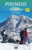 (4ª Ed. )  Pirineos - Guia De Los 3000 Metros - 414 Itinerarios A Los 217 Tresmiles - Luis Alejos