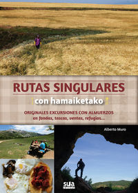 Rutas Singulares Con Hamaiketako - Alberto Muro