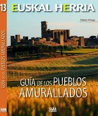 Guia De Los Pueblos Amurallados - Hektor Ortega