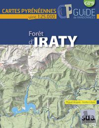 FORET D'IRATY - CARTES PYRENEENNES (1: 25000)