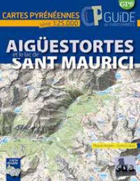 Aiguestortes Et Le Lac De Sant Maurici - Cartes Pyreneennes (1: 25000) - Miguel Angulo / Gorka Lopez