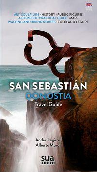 Donostia San Sebastian - Travel Guide - Ander Izagirre / Alberto Muro