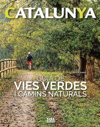 CATALUNYA - GUIA DE VIES VERDES I CAMINS NATURALS