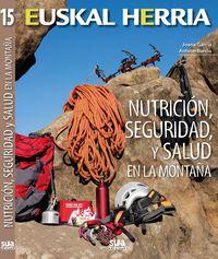 Nutricion, Seguridad Y Salud En La Montaña - Antxon Burcio / Joana Garcia