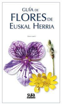 Guia De Flores De Euskal Herria - Joana Garcia