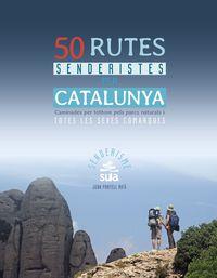 50 Rutes Senderistes Per Catalunya - Joan Portell Rifa