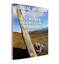 Dolmenes, Cromlech Y Menhires - Excursiones Para Conocerlos - Alberto Muro