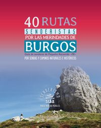 40 Rutas Senderistas Por Las Merindades De Burgos - Guia De Senderos De Pequeño Recorrido -Pr- - Pablo Moreno Morales
