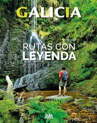 Galicia - Rutas Con Leyenda - Anxo Rial