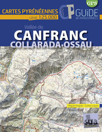 vallee de canfranc. collarada-ossau - cartes pyreneennes (1: 25000) - Miguel Angulo / Gorka Lopez