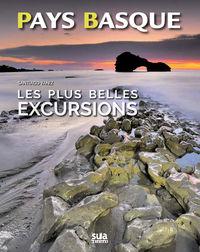 PLUS BELLES EXCURSIONS DU PAYS BASQUE, LES - LABOURD, BASSE-NAVARRE, SOULE