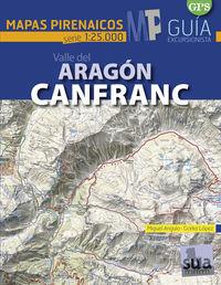 VALLE DE ARAGON - CANFRANC - MAPAS PIRENAICOS (1: 25000)