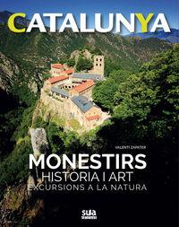 CATALUNYA - MONESTIRS, HISTORIA I ART - EXCURSIONS A LA NATURA