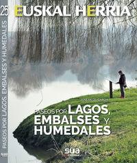 Paseos Por Lagos, Embalses Y Humedales - Euskal Herria - Josean Gil-Garcia