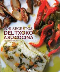 Los (2 ed) secretos del txoko a tu cocina - Andoni Diaz Urrutia