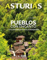 Asturias - Pueblos Con Encanto - Julio Herrera