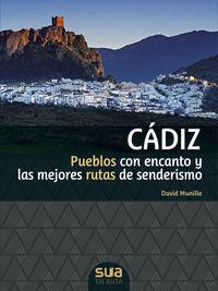 Cadiz - Pueblos Con Encanto Y Las Mejores Rutas De Senderismo - David Munilla