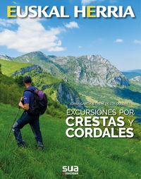 Excursiones Por Crestas Y Cordales - Joana Garcia / Txemi De Los Dolores