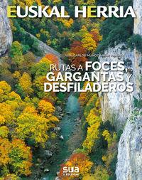 Rutas A Foces, Gargantas Y Desfiladeros - Juan Carlos Muñoz / Mar Ramirez