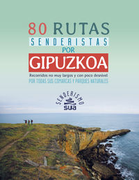 80 Rutas Senderistas Por Gipuzkoa - Aa. Vv.