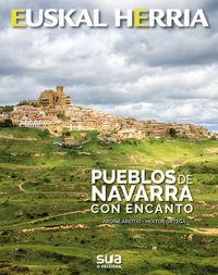 Pueblos De Navarra Con Encanto - Argiñe Areitio / Hektor Ortega