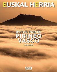 RUTAS POR EL PIRINEO VASCO
