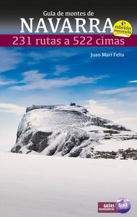 Guia De Montes De Navarra - 231 Rutas A 522 Cimas - Juan Mari Feliu